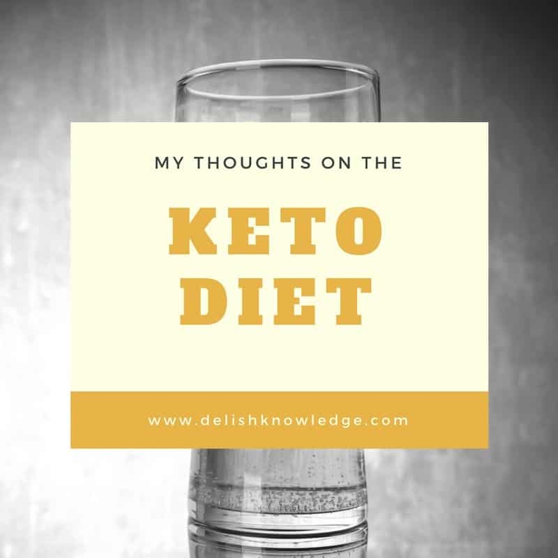 A registered dietitian's take on the pros and cons of a ketogenic diet. | www.delishknowledge.com