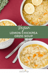 Vegan lemon Chickpea Orzo Soup! A one pot soup filled with vegetables, garbanzo beans and orzo pasta. Finished with a generous squirt of lemon juice for a bright + bold fall soup. Video included.