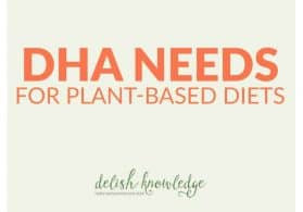 DHA Needs for Plant-Based Diets