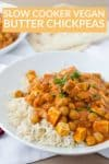 slow cooker butter chickpeas and tofu