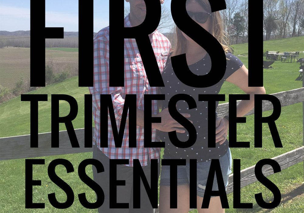 First Trimester Essentials