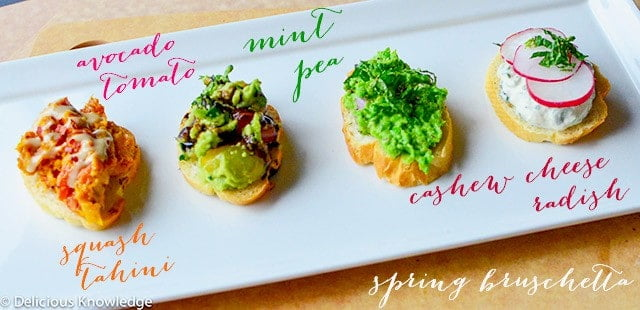 Delicious Knowledge- Spring Bruschetta, Four Ways (vegan crostini)