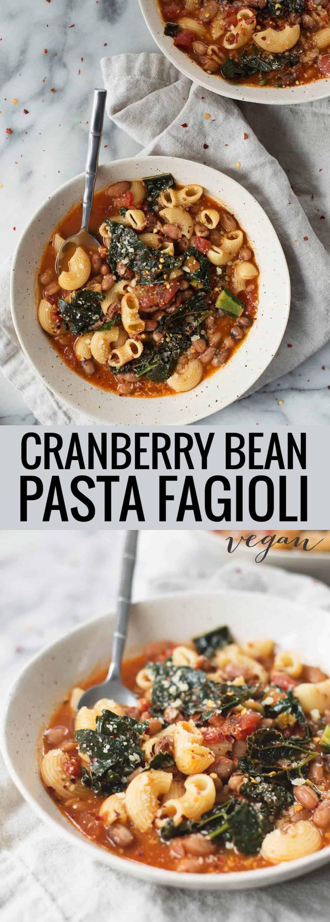 bowl of vegan cranberry bean pasta fagioli