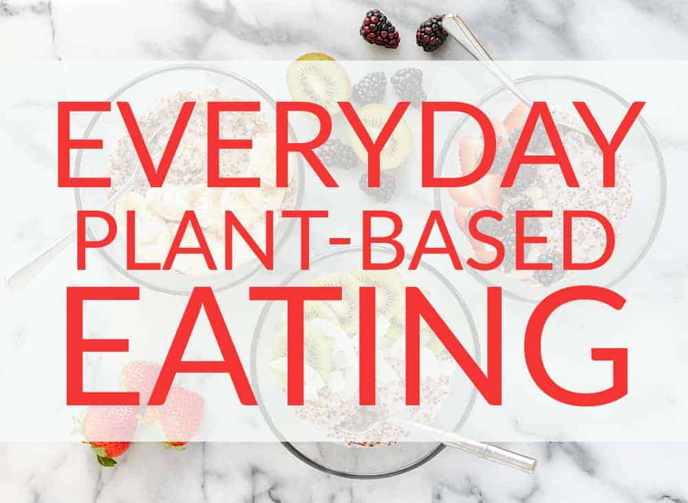 how to eat plant-based