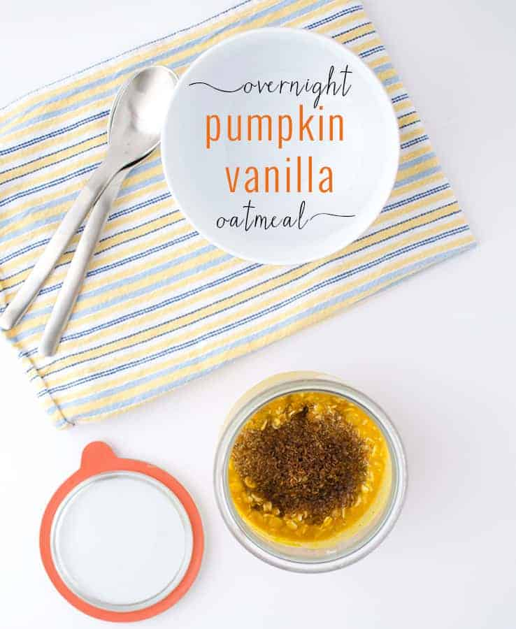 The easiest way to eat healthy in the morning- overnight Pumpkin Vanilla Oatmeal! Mix everything together in the evening and it's good to go in the morning!