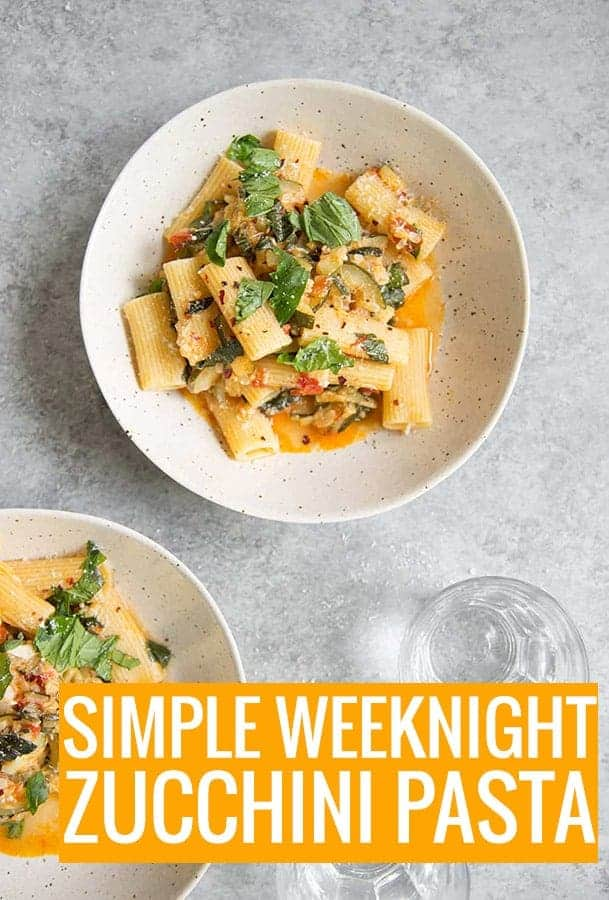 simple weeknight zucchini pasta