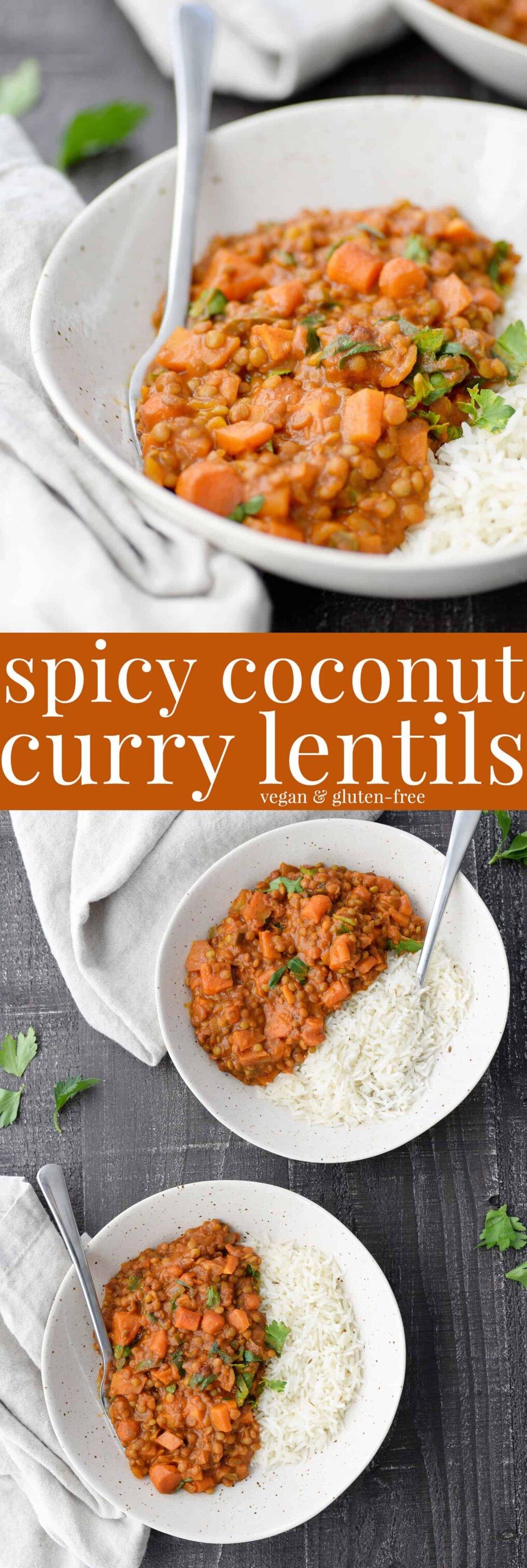vegan spicy coconut curry lentils