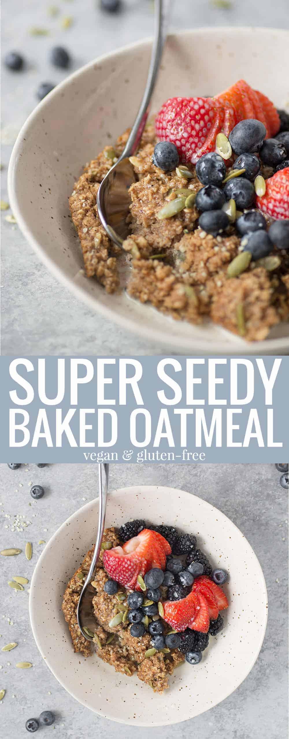 super seedy baked oatmeal recipe