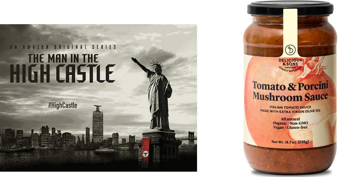 Man in the High Castle and Delicious and Sons Pasta Sauces