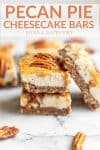 vegan pecan pie cheesecake bars